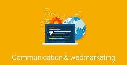 COMMUNICATION ET WEBMARKETING